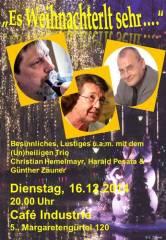 Es Weihnachterlt sehr - C. Hemelmayr, H.Pesata und G. Zäuner im Industrie!, 1050 Wien  5. (Wien), 16.12.2014, 20:00 Uhr