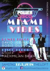 POWER DISCO  Miami Vibes, 1160 Wien,Ottakring (Wien), 17.03.2018, 21:45 Uhr
