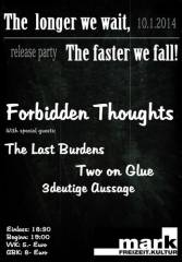 The longer we wait, the faster we fall  CD-Release, 5020 Salzburg (Sbg.), 10.01.2014, 18:30 Uhr