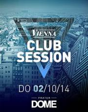 Vienna Club Session, 1020 Wien  2. (Wien), 02.10.2014, 22:00 Uhr