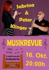 Musikrevue mit Sabrina & Peter Klinger im Industrie!, 1050 Wien  5. (Wien), 16.10.2014, 20:00 Uhr