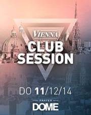 Vienna Club Session, 1020 Wien  2. (Wien), 11.12.2014, 22:00 Uhr