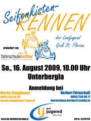 """""""5. Seifenkistenrennen präsentiert von Fahrschule HOTTER"""" der LJ Groß St. Florian, 8522 Unterbergla (Stmk.), 16.08.2009, 10:00 Uhr"""