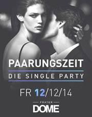 Paarungszeit  Die Single Party, 1020 Wien  2. (Wien), 12.12.2014, 22:00 Uhr