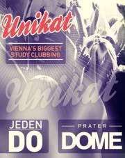 Unikat Studentenparty // Vienna's Biggest Study Clubbing, 1020 Wien  2. (Wien), 29.05.2014, 22:00 Uhr