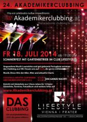 24. Akademikerclubbing - Das Sommerfest mit Gartenbereich am Fr. 18. Juli 2014 ab 19 Uhr im Club Lifestyle! von Manfred