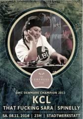 The Empress Club N9 pres. DMC Denmark Champion 2013 - KCL | That Fucking Sara | Spinelly, 4020 Linz (OÖ), 08.11.2014, 23:00 Uhr