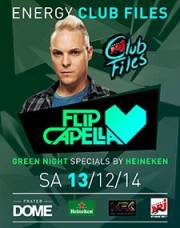 Energy Club Files Night by Flip Capella powered by Heineken, 1020 Wien  2. (Wien), 13.12.2014, 22:00 Uhr