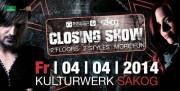 Electronic Motion Closing Show @ Sakog, 5120 Trimmelkam (OÖ), 04.04.2014, 22:00 Uhr