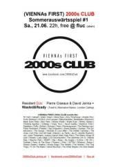 2000s Club -  Sommerauswärtsspiel #1, 1020 Wien  2. (Wien), 21.06.2014, 22:00 Uhr