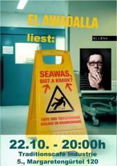 Seawas, bist a krank? - El Awadalla im Industrie!, 1050 Wien  5. (Wien), 22.10.2014, 20:00 Uhr