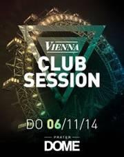 Vienna Club Session, 1020 Wien  2. (Wien), 06.11.2014, 22:00 Uhr