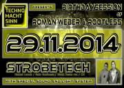 Techno macht Sinn / Birthday Special / Strobetech, 8020 Graz 17. (Stmk.), 29.11.2014, 22:00 Uhr