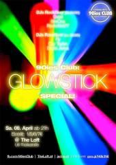90ies Club: Glowstick Special!, 1160 Wien,Ottakring (Wien), 08.04.2017, 21:00 Uhr