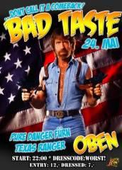 Bad Taste Party, 1060 Wien  6. (Wien), 24.05.2014, 22:00 Uhr