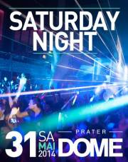 Saturday Night, 1020 Wien  2. (Wien), 31.05.2014, 22:00 Uhr