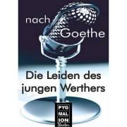 Die Leiden des jungen Werther von Johann Wolfgang von Goethe, 1080 Wien  8. (Wien), 18.12.2013, 20:00 Uhr