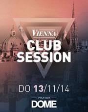 Vienna Club Session, 1020 Wien  2. (Wien), 13.11.2014, 22:00 Uhr