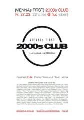 2000s Club @ fluc (oben), 1020 Wien  2. (Wien), 27.03.2015, 22:00 Uhr