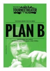 Plan B - eine kabarettistische Achterbahnfahrt, 1010 Wien  1. (Wien), 26.02.2015, 20:00 Uhr