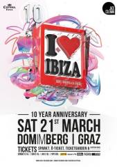 i love ibiza  10 year anniversary, 8010 Graz  1. (Stmk.), 21.03.2015, 22:00 Uhr