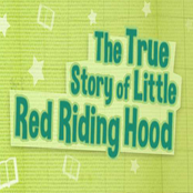 The True Story Of Little Riding Hood