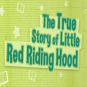 The True Story Of Little Riding Hood bestellen!