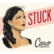 Caro Emerald - Stuck