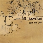 The Tenderfoot - Save The Year