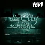 Blumentopf - Die City schläft bestellen!