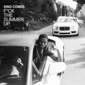 King Combs - F*ck the Summer Up