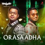Vivek - Mervin - Orasaadha