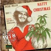 Jacob Miller & Jacob Miller (feat. Turbulence & Ray I) - Silver Bells/ Natty No Santa Claus