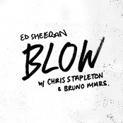 Ed Sheeran & Bruno Mars & Chris Stapleton - BLOW