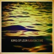 Kings Of Leon - Radioactive