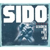 Sido - Geboren um frei zu sein