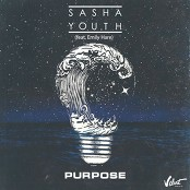 SASHA YOUTH - Purpose (feat. Emily Hare)