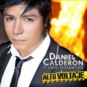 Daniel Calderón  & Los Gigantes - Infiel