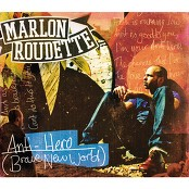 Marlon Roudette - Anti Hero (Brave New World)