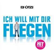 Dj Ötzi - Ich will mit dir fliegen