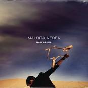 Maldita Nerea - Los Abrazos Que Quedan