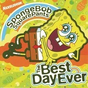 Spongebob Squarepants;Spongebob, Sandy, Mr. Krabs, Plankton & Patrick - The Best Day Ever