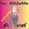 Dr. Whistle - Pfeif drauf (Refrain)