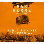 Max Herre - Fühlt sich wie fliegen an (Single Version)
