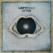 Leftfield - Afro Left