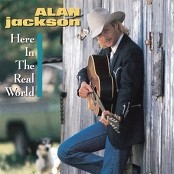 Alan Jackson - Here In The Real World bestellen!