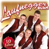 Laufnegger Buam - A so a Almpartie