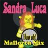 Sandra Luca - Hau ab (Mallorca Mix)