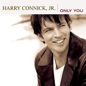 Harry Connick Jr. - I Only Have Eyes For You