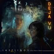 Lastlings - Deja Vu (Luke Alessi Remix)
